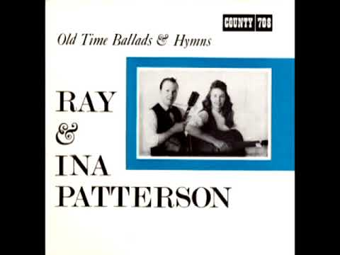 Old Time Ballads & Hymns [1966] - Ray & Ina Patterson