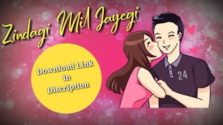 Zindagi Mil Jayegi - Neha Kakkar Whatsapp Status👇Download Link In Discription👇30SecWhatsapp Status