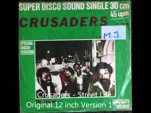 Crusaders - Street Life Original 12 inch Version 1979