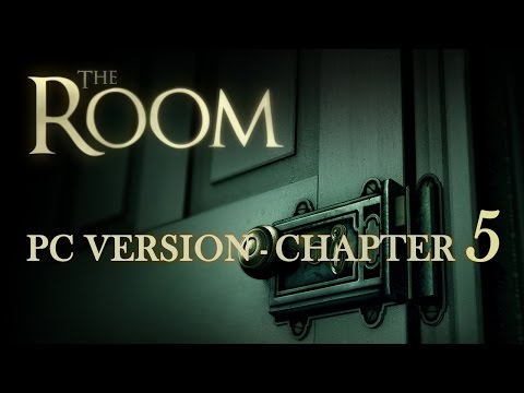 The Room PC Game Walkthrough Chapter 5 | HD 720p
