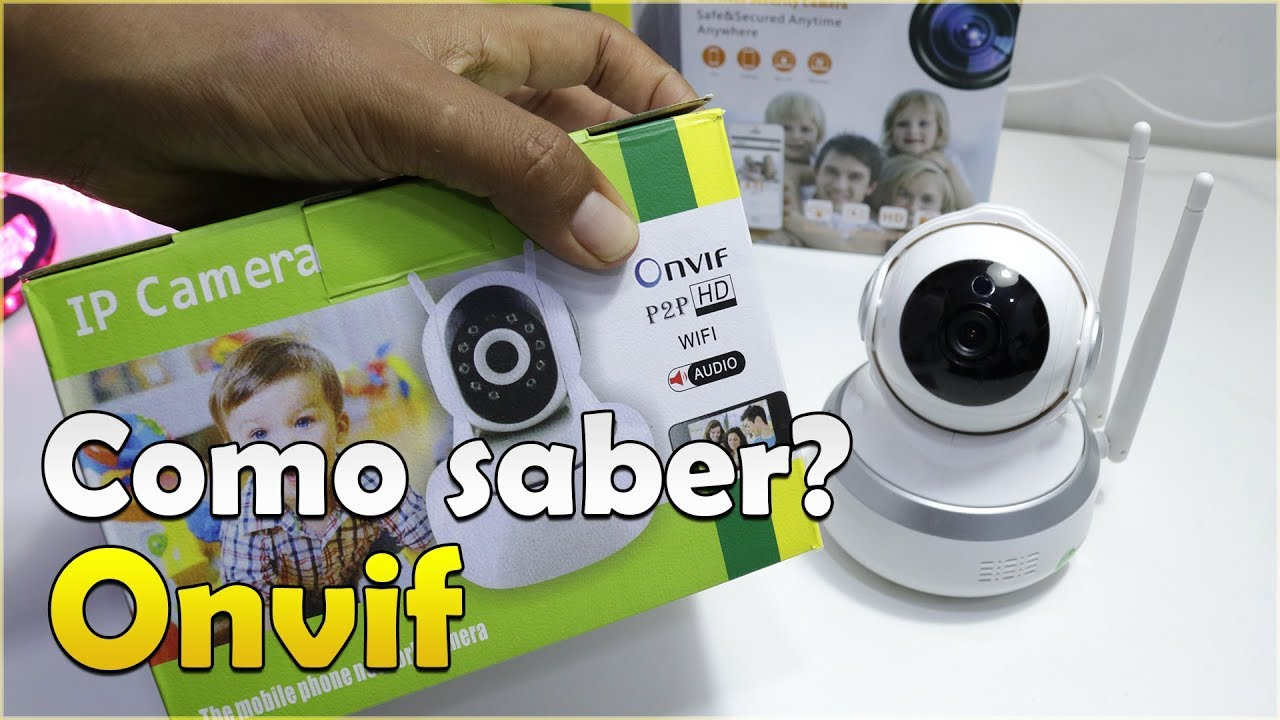 HOW DO YOU KNOW IF AN IP CAMERA HAS ONVIF PROTOCOL? TUTORIAL