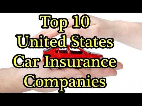 Top 10 Car Insurance Companies in the United States