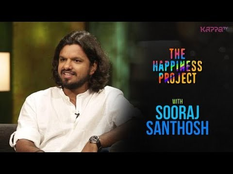 Sooraj Santhosh - The Happiness Project - Kappa TV