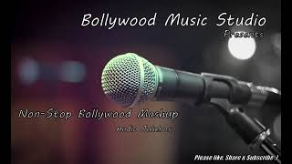 Non-Stop Bollywood Melody Mashup | Evergreen Songs | 2021