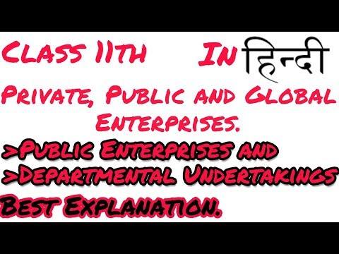 #1[Hindi].Class 11| Private, Public and Global entreprises |Departmental Undertakings.