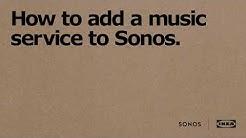 SYMFONISK: Näin lisäät musiikkipalvelun Sonos-sovellukseen