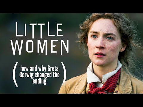 Little Women (2019): How (and why) Greta Gerwig changed the ending