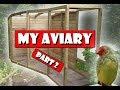 How To Build a Bird Aviary Setup, part 2, the frame