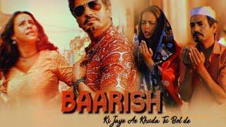 Baarish Ki Jaaye Lyrics by B Praak ft. Nawazuddin Siddiqui