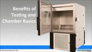 Environmental Chamber Basics & Benefits of Environmental Testing