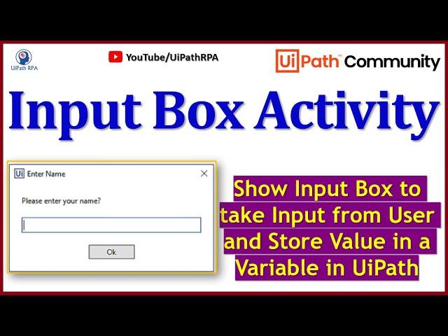 UiPath Input Box|UiPath RPA Tutorial in Hindi