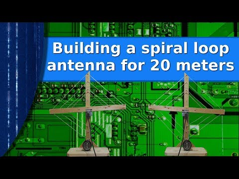 Ham Radio - Building a spiral loop antenna for 20 meters