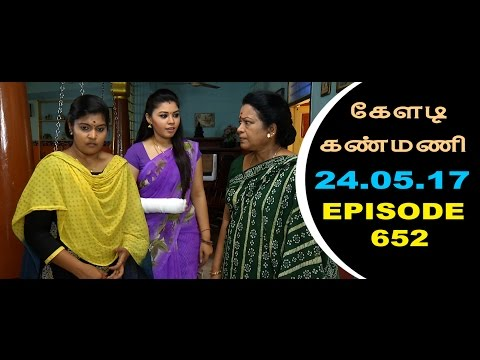 Keladi Kanmani Sun Tv Episode  652 24/05/2017