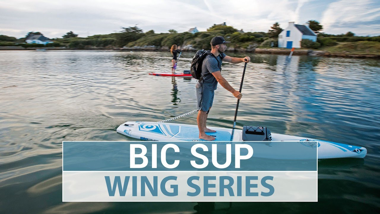 2017 Bic Sup Wing Stand Up Paddleboard Series Youtube