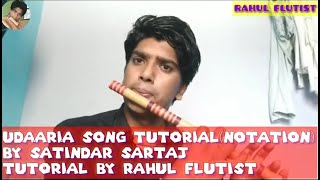 Udaarian Song Flute Tutorial||Satindar Sartaj| Punjabi Song|Latest Updates|Tutorial By Rahul Flutist
