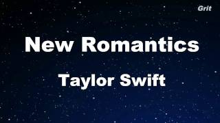 New Romantics - Taylor Swift Karaoke 【With Guide Melody】 Instrumental