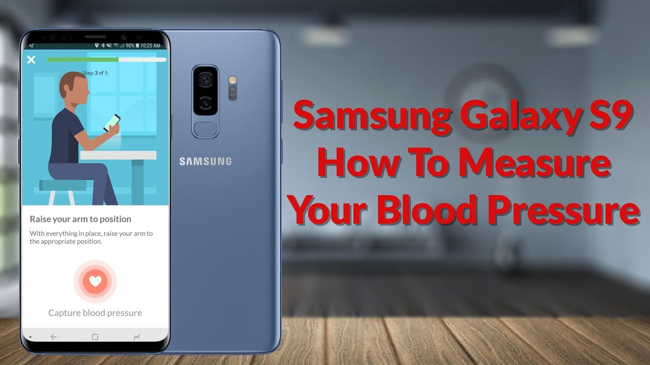 Samsung Galaxy S9 How To Measure Your Blood Pressure - YouTube Tech Guy