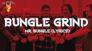 Mr. Bungle - Bungle Grind (Lyrics) | The Rock Rotation