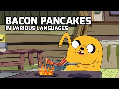 Bacon Pancakes in various languages