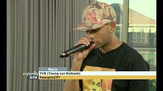 """YoungstaCPT Performs """"YVR"""" (Young van Riebeek)"""