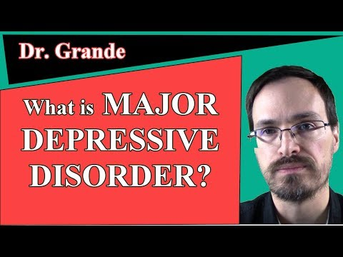 What is Major Depressive Disorder?