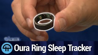 Hands-On With Oura Ring Sleep and Activity Tracker