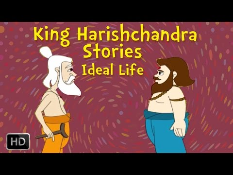 King Harishchandra - The Ideal LIfe of the King - Stories for Children