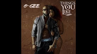 O-Gee Premieres  - Things That You Like | Plus Events