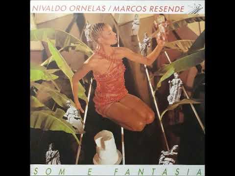 nivaldo-ornelas-&-marcos-resende---som-e-fantasia-(1984)---completo/full-album