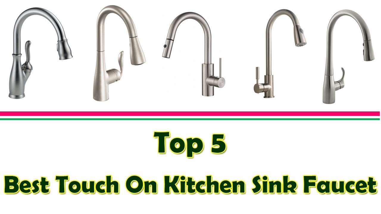 Top 5 Best Touch On Kitchen Sink Faucet 2017 Youtube
