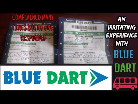 An Irritating Experience with The Courier Company BLUE DART