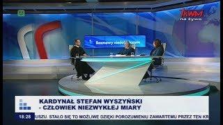 Rozmowy niedokończone: Stefan Kardynał Wyszyński – człowiek niezwykłej miary
