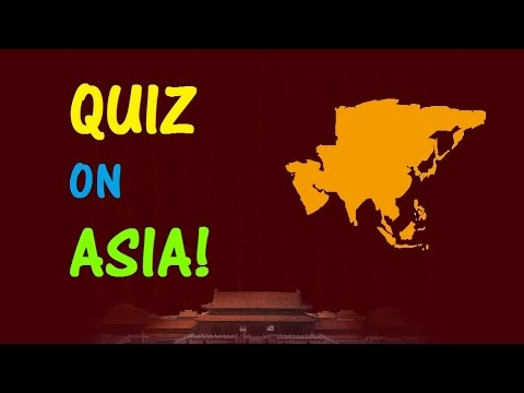 Geography QUIZ on ASIA! - Testing Your Neurons