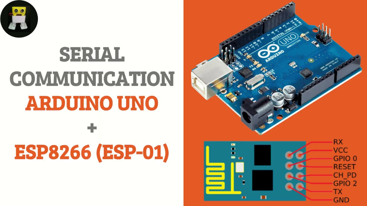 Serial Communication - Arduino UNO and ESP8266 (ESP-01)