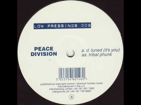 Peace Division - D. Tuned (It's You)