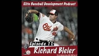 CSP Elite Baseball Development Podcast: Richard Bleier