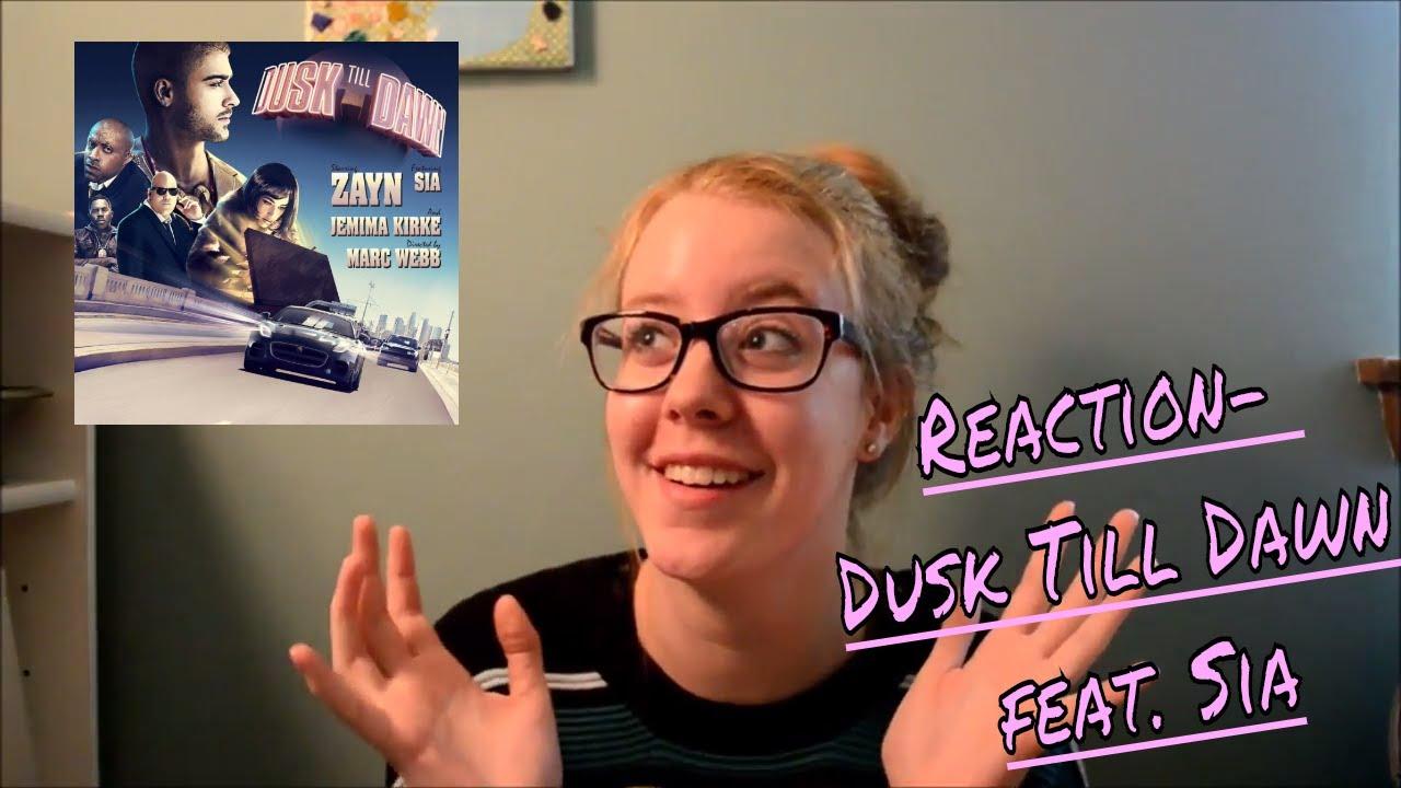Reaction  Zayn-dusk Till Dawn Feat  Sia