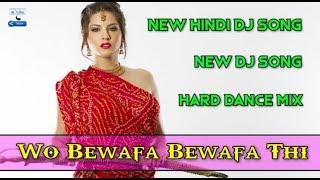 वो बेवफा बेवफा थी | Woh Bewafa Thi | Very Sad Hindi Songs | Dj Rinku Darbhanga