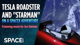 Tesla Roadster and 'Starman' On a SpaceX Adventure - Feat. Joe Satriani Music