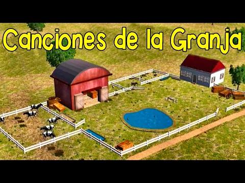 Canciones de la Granja - La Mejores :Juguemos en el Bosque, La Vaca Lola, Ganas de Aplaudir y Más