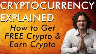 Get FREE Bitcoin & Earn Crypto - Airdrops, Forks, & More - Cryptocurrency Explained - Free Course