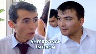 Sho'rdanak - Imtixon   Шурданак - Имтихон (hajviy ko'rsatuv)
