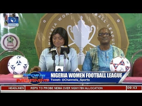Nigeria Women Football League |Sports This Morning|
