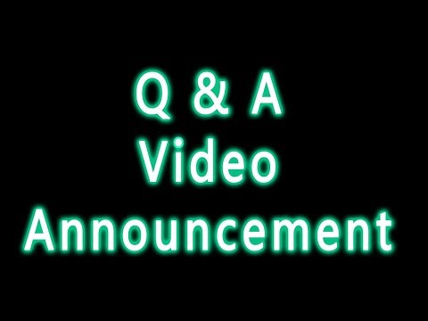 Q & A VIDEO UPDATE ANNOUNCEMENT - Sana's Bucket