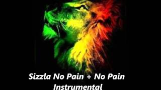 Sizzla No Pain + No Pain Instrumental October 2011 Version Riddim Dub Roots Reggae