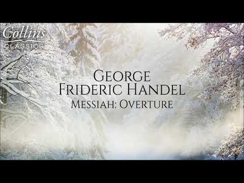 George Frideric Handel - Messiah: Overture