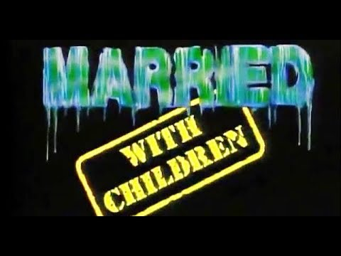 1987-Married...-with-Children-TV-Intro