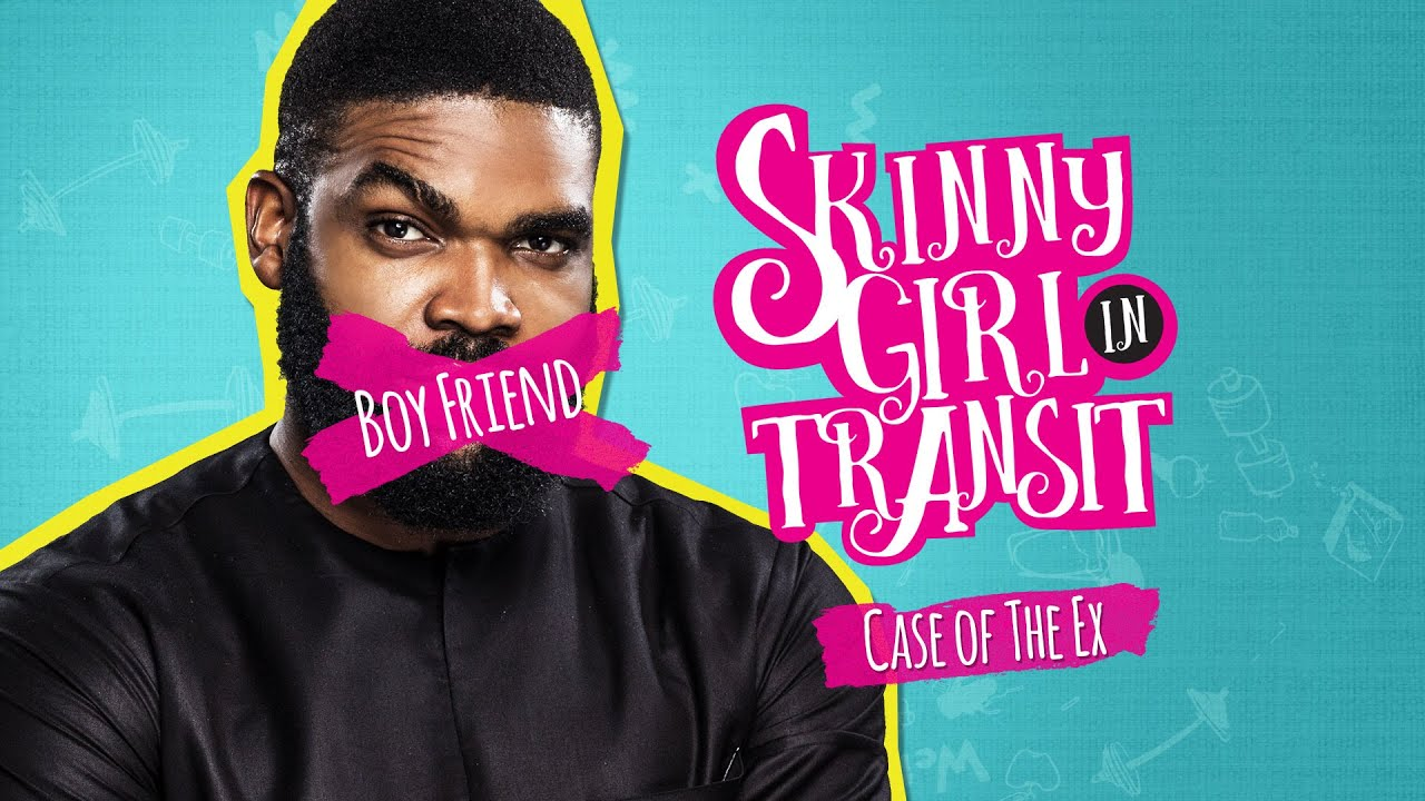 SKINNY GIRL IN TRANSIT S1E10 - CASE OF THE EX