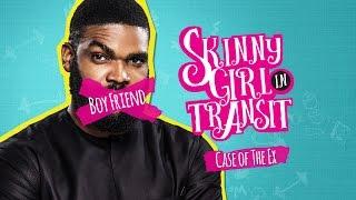 SKINNY GIRL IN TRANSIT S1E10 - CASE OF THE EX