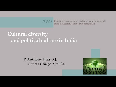 #10 Cultural Diversity And Political Culture In India (Anthony Dias, SJ)